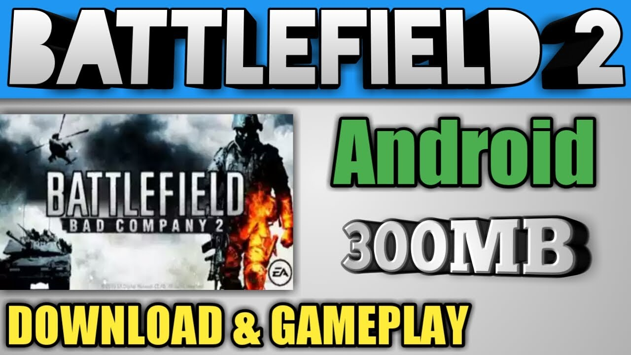 Download battlefield bad company 2 android apk data