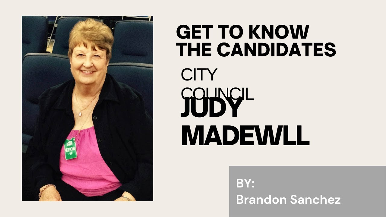 VIDEO: Get to know the candidates: Judy Madewell City Council Position 5