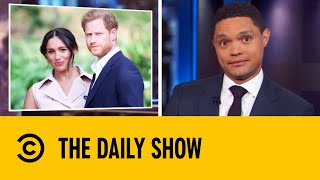 Prince Harry & Meghan To Step Down After Shocking Announcement | The Daily Show With Trevor Noah