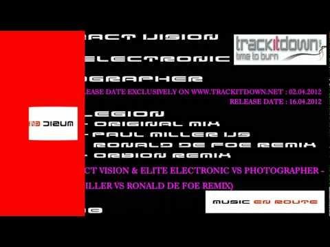 Abstract Vision & Elite Electronic Vs Photographer - Legion (Paul Miller Vs Ronald de Foe Remix)