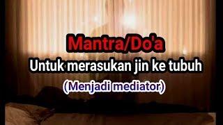 Download Video Mantra / do'a cara memasukan jin ke tubuh (mediumisasi jin/khodam) MP3 3GP MP4