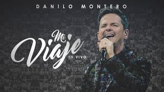Danilo Montero - Mi Viaje En Vivo - Concierto Completo | 1 Hora de Música Cristiana 2019