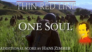 4. One Soul - The Thin Red Line (Additional Score by Hans Zi...