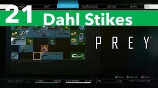 Prey Part 21-Dahl Strikes