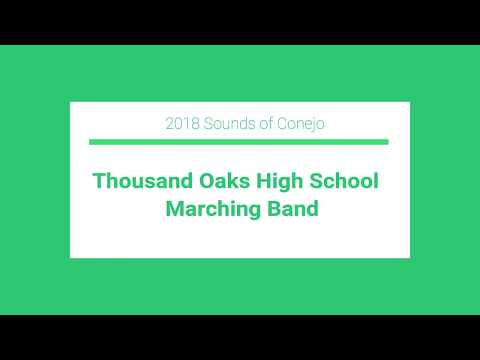 2018 Sounds of Conejo - Thousand Oaks High School Marching Band