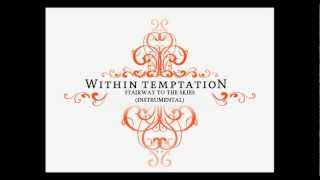 Within Temptation - Stairway To The Skies (Instrumental)