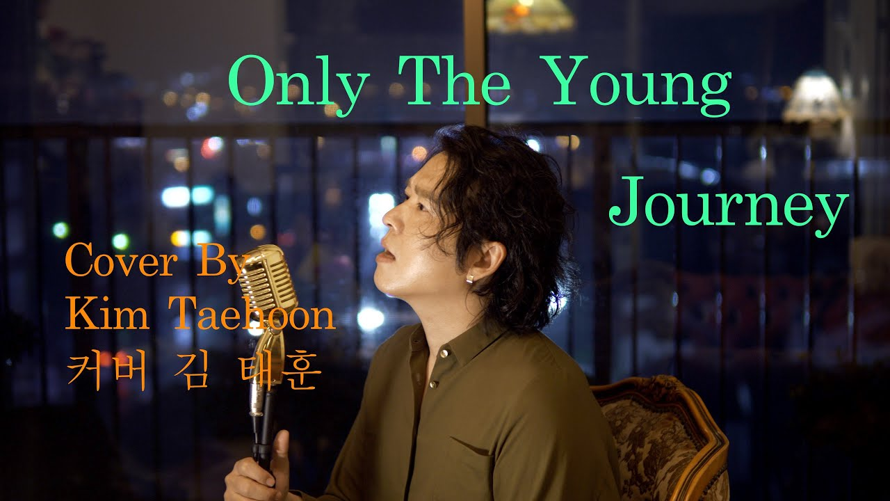 Only The Young Cover By Kim Taehoon