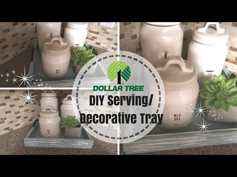 FARMHOUSE DECOR DIY | DOLLAR TREE DIY | DIY SERVING TRAY | COLLAB WITH KRAFTSBYKATELYN