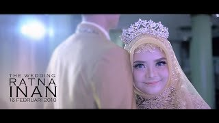 WEDDING CINEMATIC | WEDDING CLIP RATNA+ INAN