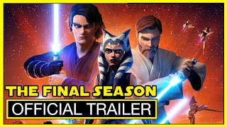 Star Wars: The Clone Wars | Final Season Official Trailer