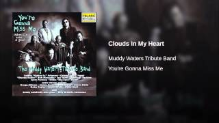 Clouds In My Heart