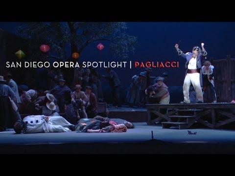 Pagliacci - San Diego Opera Spotlight