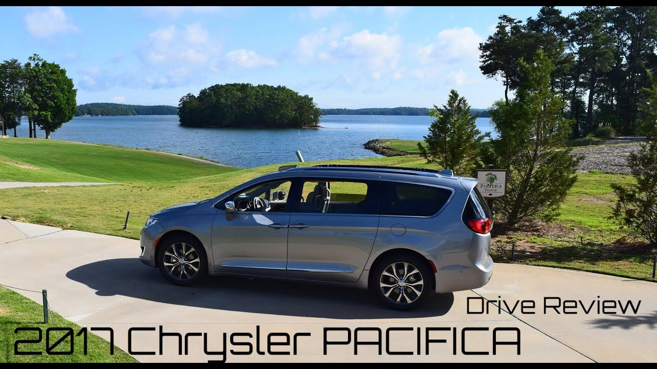 2017 Chrysler Pacifica Limited Hd First Drive Review