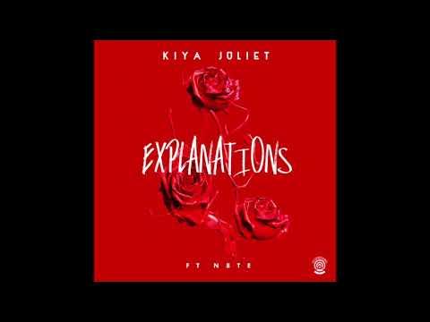Kiya Juliet - Explanations ft. N8TE (Prod. by DeeMoney)