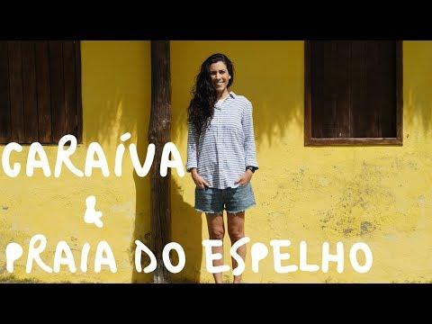 My Trip to Bahia - BRAZIL: Praia do Espelho & Caraíva  Speaking Brazilian