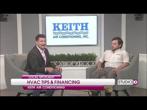 HVAC Tips And Financing With Keith Air Conditioning