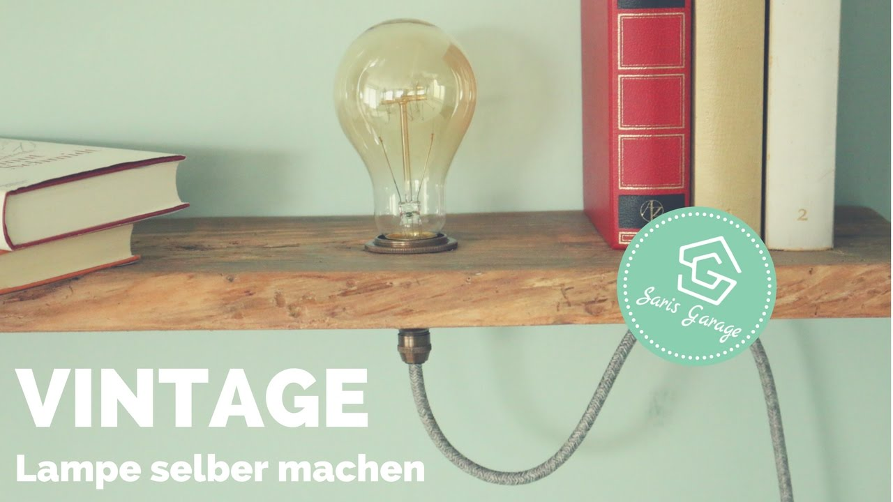 vintage lampe selber bauen regal selber machen upcycling diy anleitung how to youtube. Black Bedroom Furniture Sets. Home Design Ideas