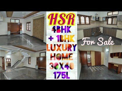 HSR Layout Triplex 4BHK+1BHK Independent 30x40 Luxurious Home Sale | Bangalore