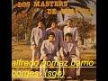 LOS MASTER DE AÑATUYA- HO MARILIN.-  ALFREDO GOMEZ- BARRIO BORGES (SGO)