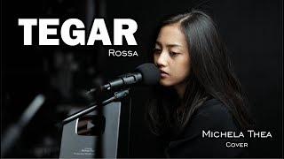 Download TEGAR ( ROSSA ) -  MICHELA THEA COVER