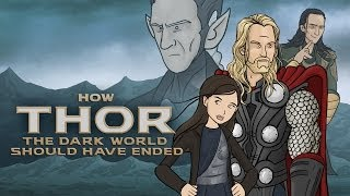 Repeat youtube video How Thor The Dark World Should Have Ended