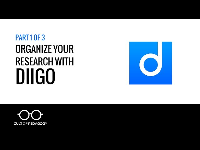 Organize Your Research with Diigo (Part 1 of 3)