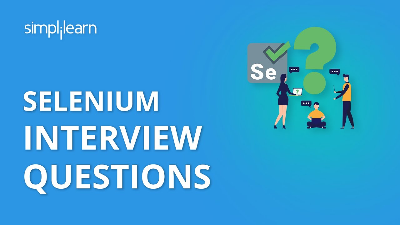 Download Selenium Interview Questions And Answers | Selenium Interview Questions | Selenium | Simplilearn
