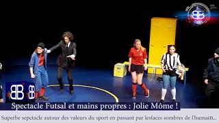 Futsal mains propres Compagnie Jolie Môme