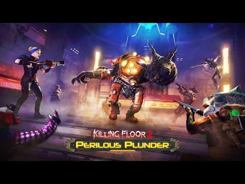 Killing Floor 2: Perilous Plunder Update Trailer