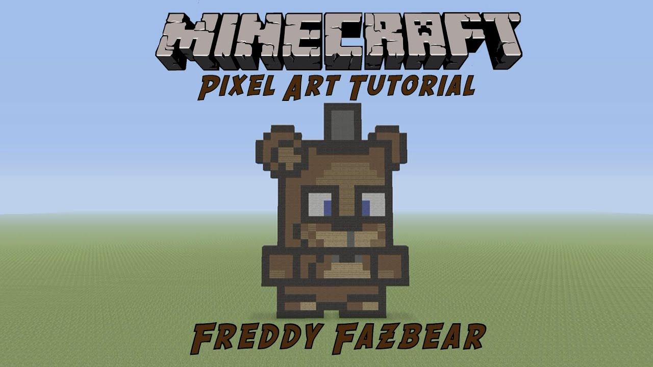 Minecraft Pixel Art Tutorial Freddy Fazbear Five Nigh