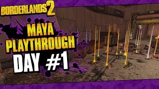 Borderlands 2 | Maya Reborn Playthrough Funny Moments And Drops | Day #1