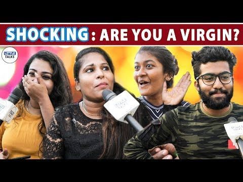 OMG: Chennai Youths on their VIRGINITY | LittleTalks