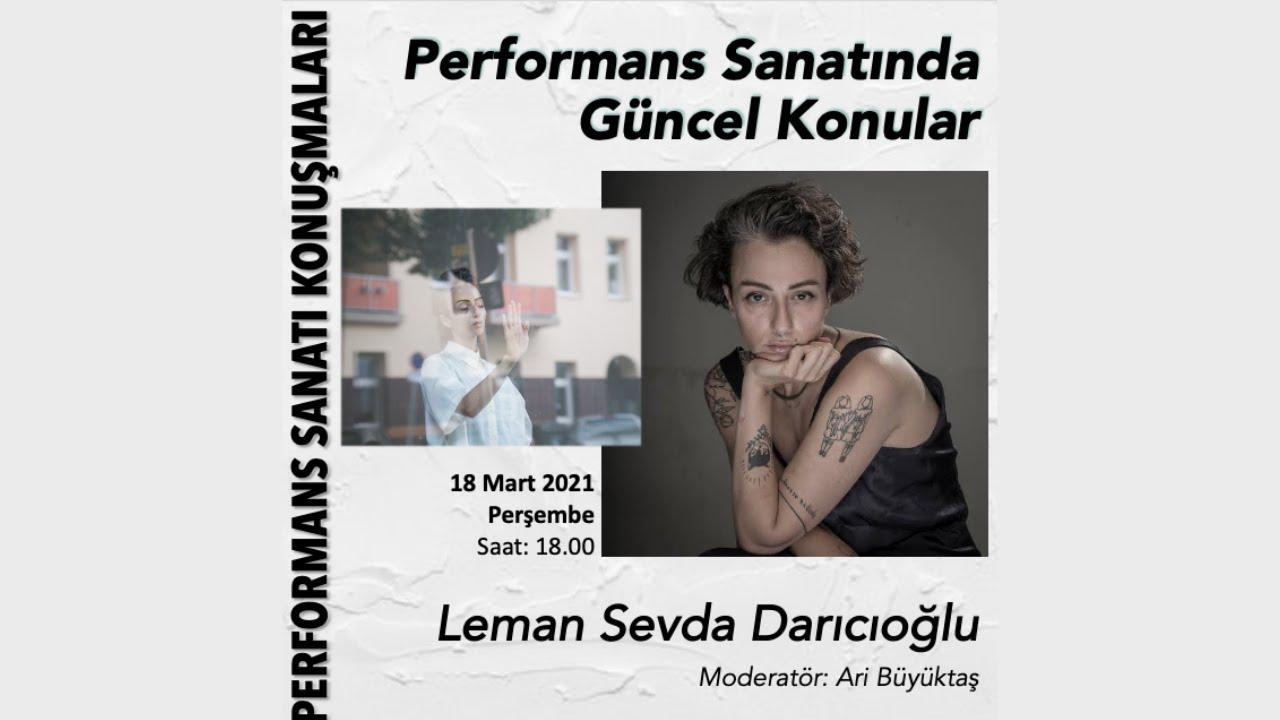 Performans Sanatında Güncel Konular - Leman Sevda Darıcıoğlu
