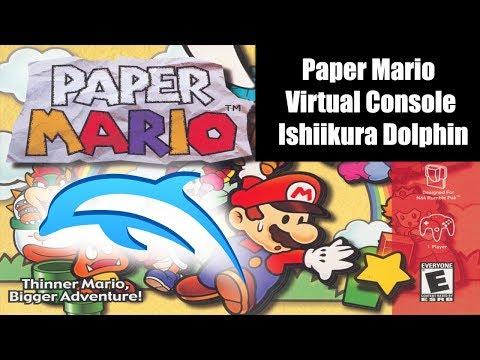 Paper Mario Virtual Console Ishiikura Dolphin - YouTube