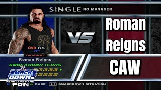 Roman Reigns CAW For WWE SmackDown! Here Comes The Pain
