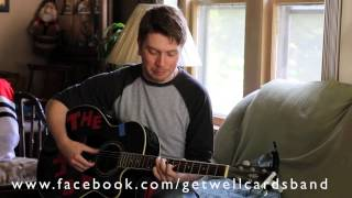 Get Well Cards - Just Give Me An Hour Acoustic