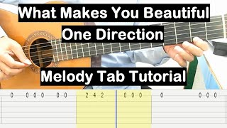 What Makes You Beautiful Guitar Lesson Melody Tab Tutorial Guitar Lessons for Beginners