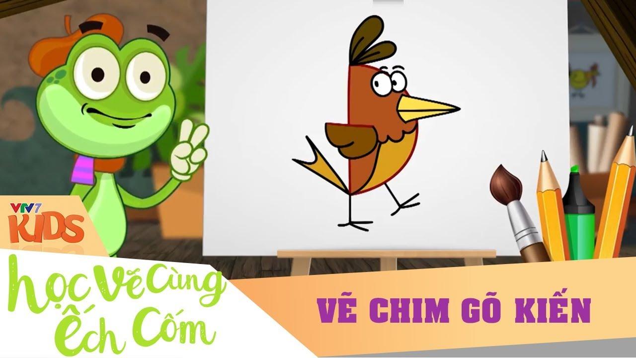 VTV7 | Học vẽ cùng Ếch Cốm SS2 | Số 17: Vẽ chim Gõ Kiến