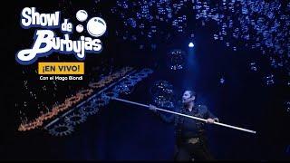 Show de Burbujas - EN VIVO