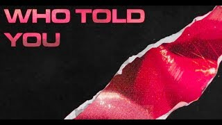 Abby Jasmine - Who Told You (Official Audio)
