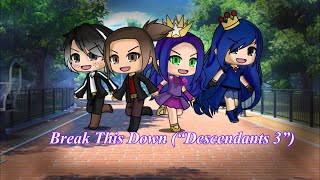 "Break This Down (""Descendants 3"") 