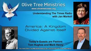 america a kingdom divided against itself – pastors hughes and henry