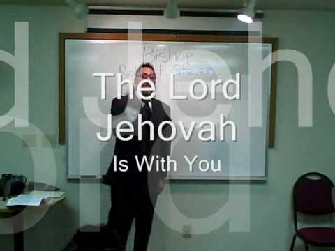 A message From Bishop Stevens on The Lord Jehovah Is With You
