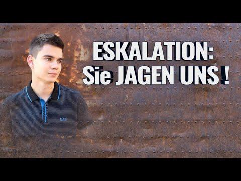 ESKALATION: Sie JAGEN UNS!