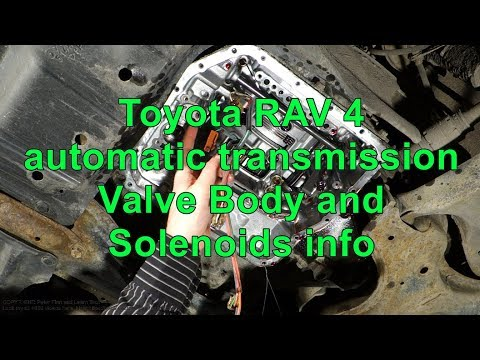 Toyota RAV 4 automatic transmission Valve and solenoids ... on