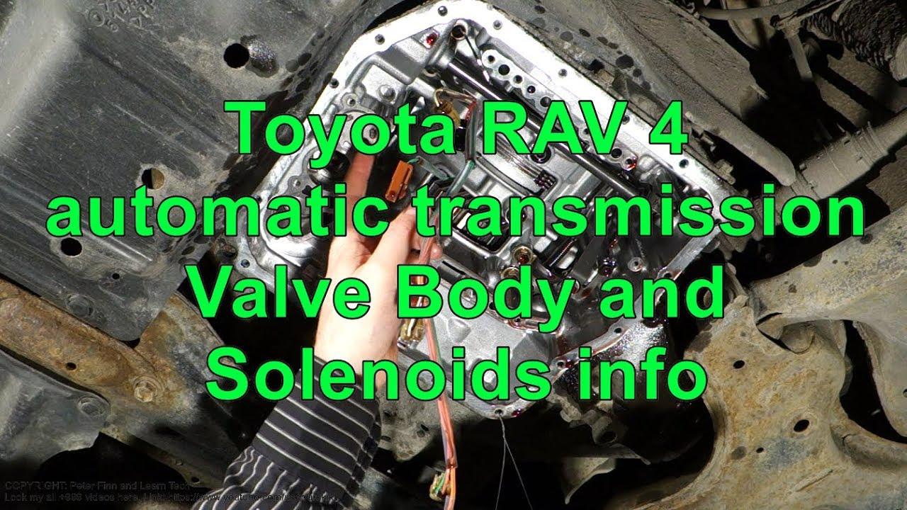 Toyota RAV 4 automatic    transmission    Valve body and