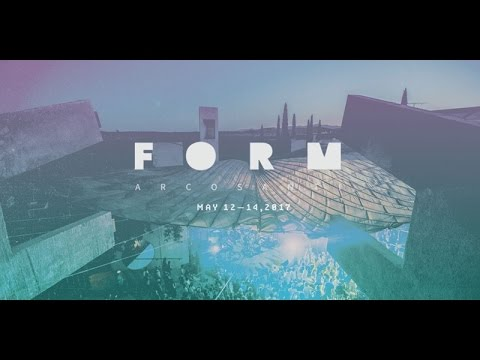 FORM Arcosanti 2017 (Official Trailer)