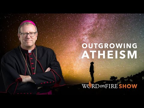 Outgrowing Atheism (Part 2 of 2)