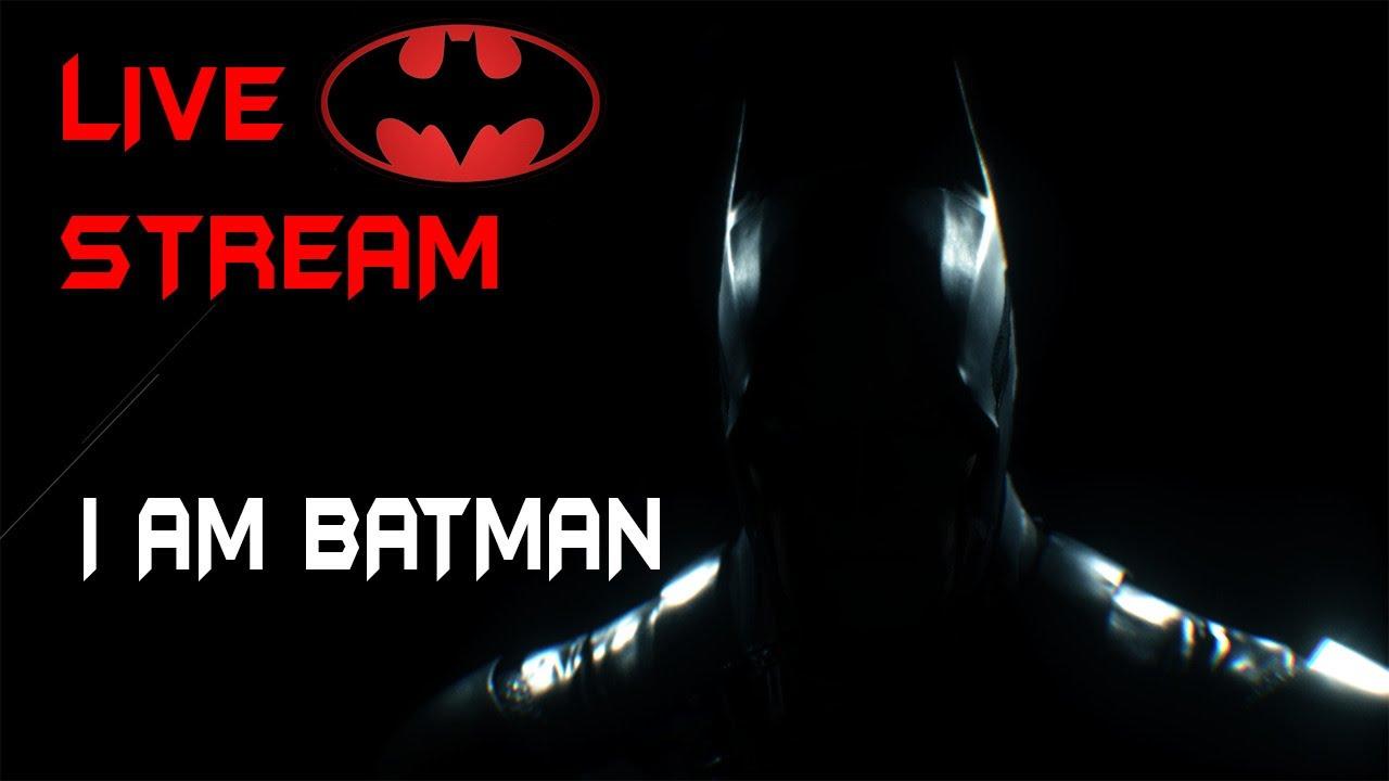 #1 I am BATMAN - Avengers PC Countdown - Best Superhero PC game  - Batman Arkham Knight Live Stream
