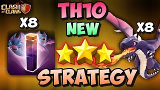8 BAT SPELL + 8 DRAGON | Th10 New 3 STARS War Attack Strategy | Clash Of Clans